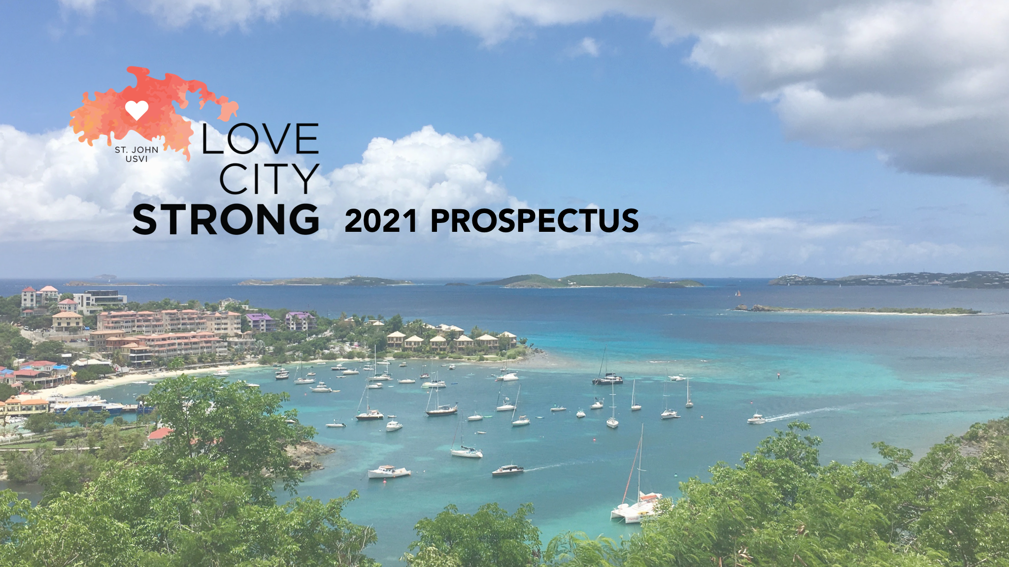 Love City Strong 2021 Prospectus Release