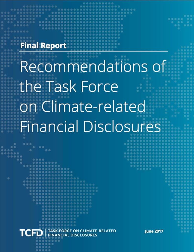 Recommendations of the Task Force on Climate-related Financial Disclosures